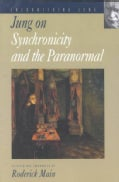 Jung on Synchronicity and the Paranormal (Paperback)