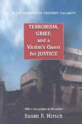 In the Moment of Greatest Calamity: Terrorism, Grief, and a Victim's Quest for Justice (Paperback)