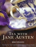 Tea With Jane Austen (Hardcover)