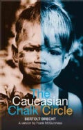 The Caucasian Chalk Circle (Paperback)