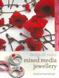 Mixed Media Jewellery: Methods and Techniques (Paperback)