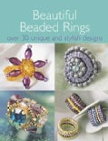 Beautiful Beaded Rings: Over 30 Unique & Stylish Designs (Paperback)