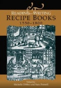 Reading and Writing Recipe Books, 1550-1800 (Hardcover)