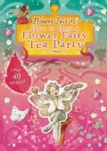 How to Host a Flower Fairy Tea Party (Paperback)