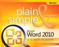 Microsoft Word 2010 Plain &amp; Simple (Paperback)