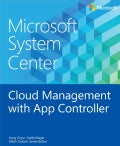 Microsoft System Center: Cloud Management With App Controller (Paperback)