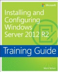 Training Guide: Installing and Configuring Windows Server 2012 R2 (Paperback)