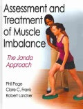 Assessment and Treatment of Muscle Imbalance: The Janda Approach (Hardcover)