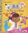 As Big As a Whale Little Golden Book (Hardcover)