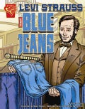 Levi Strauss And Blue Jeans (Hardcover)