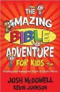 The Amazing Bible Adventure for Kids (Paperback)