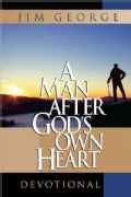 A Man After God's Own Heart Devotional (Hardcover)