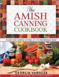 The Amish Canning Cookbook: Plain and Simple Living at Its Homemade Best (Spiral bound)