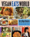 Vegan Eats World: 300 International Recipes for Savoring the Planet (Paperback)