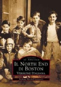 Il North End Di Boston (Paperback)