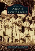 Around Connellsville (Paperback)