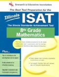 Illinois Isat: The Best Test Prep for 8th Grade Math (Paperback)