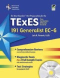 The Best Teachers&#39; Test Preparation for the TExES 191 Generalist EC-6: With REA&#39;s Testware on CD-ROM, Green Edition