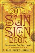 Llewellyn's Sun Sign Book 2013 (Paperback)