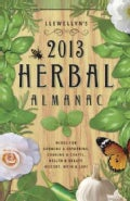 Llewellyn&#39;s 2013 Herbal Almanac: A Do-It-Yourself Guide for Health &amp; Natural Living (Paperback)