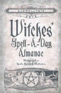 Llewellyn&#39;s 2013 Witches&#39; Spell-a-Day Almanac: Holidays &amp; Lore, Spells, Rituals &amp; Meditations (Paperback)