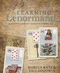 Learning Lenormand: Traditional Fortune Telling for Modern Life (Paperback)