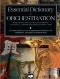 Essential Dictionary of Orchestration (Paperback)