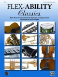 Flex-ability Classics -- Solo-duet-trio-quartet With Optional Accompaniment: Flute (Paperback)