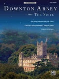 Downton Abbey - The Suite: From the Carnival/Masterpiece Television Series: Easy Piano, Sheet (Paperback)