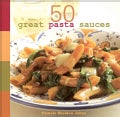 50 Great Pasta Sauces (Hardcover)
