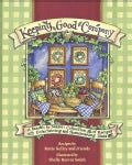 Keeping Good Company: A Season-by-Season Collection of Recipes With Entertaining and Homemaking Ideas (Paperback)