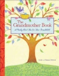 The Grandmother Book: A Book About You for Your Grandchild (Hardcover)
