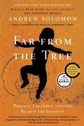 Far from the Tree: Parents, Children and the Search for Identity (Paperback)