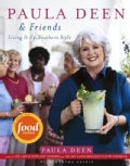 Paula Deen & Friends: Living It Up, Southern Style (Hardcover)