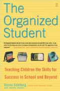 The Organized Student: Teaching Children the Skills for Success in School and Beyond (Paperback)