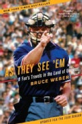 As They See 'em: A Fan's Travels in the Land of Umpires (Paperback)