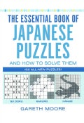 The Essential Book of Japanese Puzzles And How to Solve Them (Paperback)