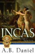 Incas: The Light of Machu Picchu (Paperback)