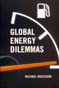 Global Energy Dilemmas: Energy Security, Globalization, and Climate Change (Paperback)