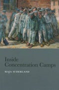 Inside Concentration Camps: Social Life at the Extremes (Paperback)
