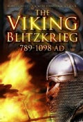 The Viking Blitzkrieg: Ad 789-1098 (Paperback)