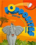 Popposites: The Pop-Up Opposites Book! (Board book)
