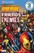 Iron Man Friends and Enemies: Friends and Enemies (Paperback)