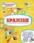 Spanish: Everything You Need to Get Talking