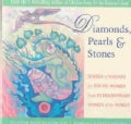 Diamonds, Pearls & Stones: Jewels of Wisdom for Young Women from Extraordinary Women of the World (Paperback)