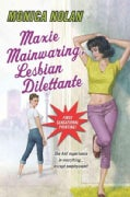 Maxie Mainwaring, Lesbian Dilettante (Paperback)