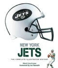 New York Jets: The Complete Illustrated History (Hardcover)