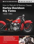 How to Rebuild & Restore Classic Harley-Davidson Big Twins 1936-1964 (Paperback)