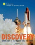 Space Shuttle Discovery: The Champion of the Space Shuttle Fleet (Hardcover)