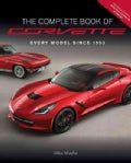 Complete Book of Corvette: Every Generation Since 1953 (Hardcover)